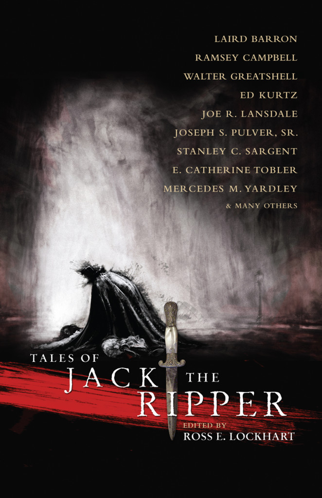 Tales of Jack the Ripper edited by Ross E. Lockhart