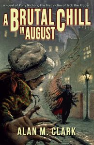 A Brutal Chill in August by Alan M. Clark