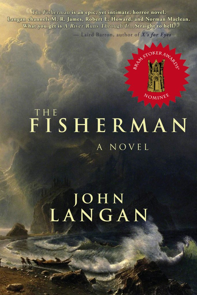 John Langan S The Fisherman Nominated For The Bram Stoker