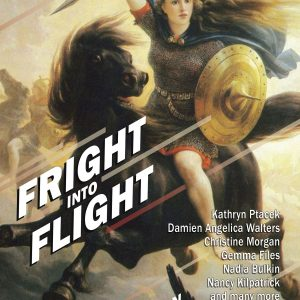Fright Into Flight edited by Amber Fallon