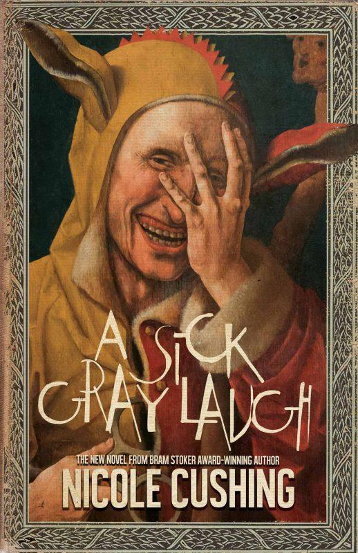 A Sick Gray Laugh