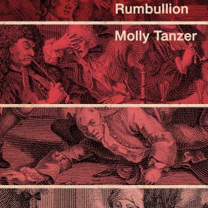 Rumbullion by Molly Tanzer