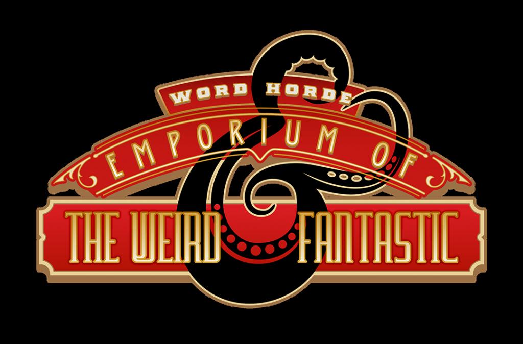 Word Horde Emporium of the Weird & Fantastic